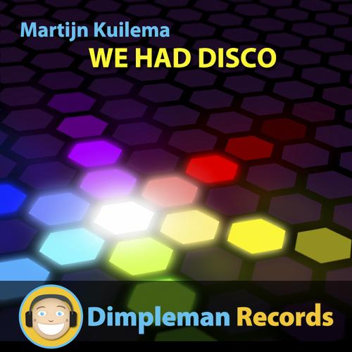we had disco